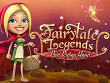 Автомат Сказочные Легенды: Красная Шапочка онлайн на деньги